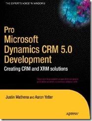 Pro Microsoft Dynamics CRM 5.0 Development